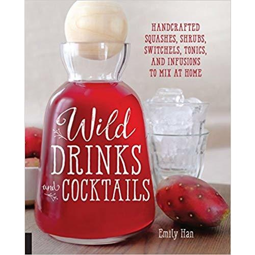 Wild Drinks & Cocktails[Paperback]